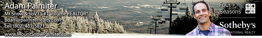 Mount Snow Real Estate Vermont - Adam Palmiter Realtor